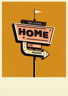 WELCOME HOME SCREENPRINT