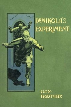 Dr. Nikola's Experiment by Guy Boothby - free #EPUB or #Kindle download from epubBooks.com