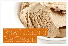 Raw Lucuma Ice Cream