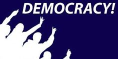 Democracy. The most important value for us.