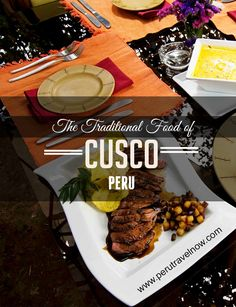 Peruvian Food l Travel Peru l The traditional food of Cusco Peru l @perutravelnow