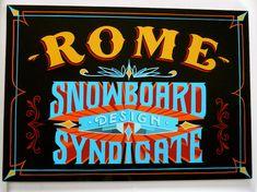 Rome Snowboard Syndicate - bestdressedsigns.com