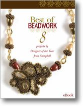 Best of Beadwork: 8 Great Projects from Designer of the Year Jean Campbell eBook from Interweave
