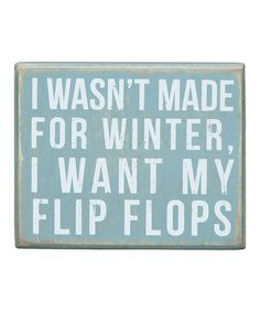 Look what I found on #zulily! 'Made for Winter' Box Sign #zulilyfinds