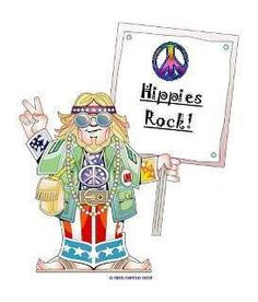 Hippies Rock!  Peace!