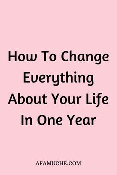 How to change everything about your life in one year - Loveety Self Development, Personal Development, Life Advice, Life Tips, Life Lessons, Life Skills, Confidence Tips, Everything About You, Skills To Learn