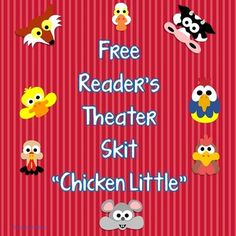 """Free Gentle Version of Chicken Little Reader's Theater ScriptThis printable Chicken Little reader's theater script is a """"gentle version"""" with a fun ending.  There are 8 cast members.  Three parts are for more independent readers, and five are for more emergent readers as the lines are repetitious."""