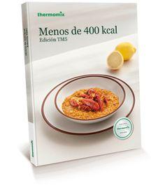 Libro de cocina - Menos de 400 Kcal Nom Nom, Food And Drink, Cooking, Breakfast, Recipes, Book, Recipe Books, Healthy Foods, Eating Clean