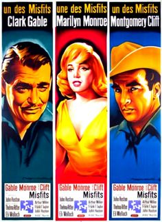 Clark Gable  Marilyn Monroe  Montgomery Clift  The Misfits