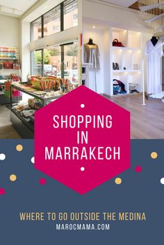 Where to Shop in Marrakech outside the Medina