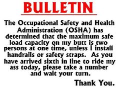 Think I will hang this by the other OSHA sign in my office.