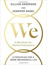 WE by Gillian Anderson and Jennifer Nadel