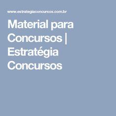 Material para Concursos | Estratégia Concursos