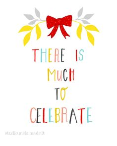 LET'S CELEBRATE - quote art print typography happy inspirational - studio mela