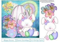 Bunny Easter Egg Painting Topper Decoupage on Craftsuprint designed by Barbara Hiebert - This is a bunny painting her Easter eggs and a little of everything else, with the bunny and flowers for the decoupage layers,the sentiment tags say,Happy EasterEaster GreetingsLet's Paint Eggs Together this card topper would make an excellent invitation card for a day of dying and painting Easter Eggs,  - Now available for download!