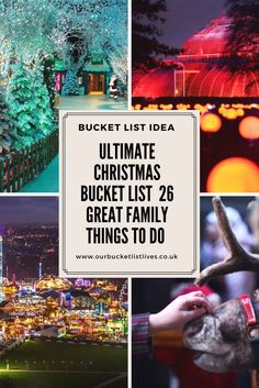 Ultimate Christmas bucket list. 26 great family things to do in the UK. Days out. #familyfriendly #Christmas #daysout #bucketlist