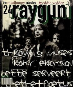 """Ray Gun Magazine cover """"Mudhoney"""" by David Carson / Issue 24 / March 1995 Poster Cars, Poster Sport, Poster Retro, Vintage Poster, David Carson Work, David Carson Design, Design Brochure, Graphic Design Typography, Raygun Magazine"""