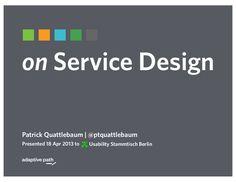 on Service Design by Patrick Quattlebaum via slideshare
