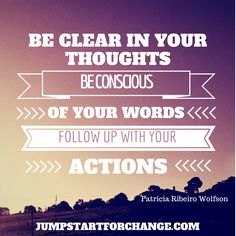 Your inner dialogue should encourage your goals. Then every step should create the life you want. #jumpstartforchange