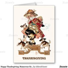 Happy Thanksgiving. Customizable Greeting Cards with a humorous vintage magazine illustration by Joseph Christian Leyendecker, circa 1933. Matching cards, postage stamps and other products available in the oldandclassic store at zazzle.com