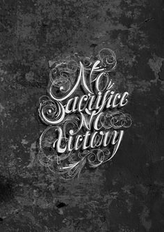 "Tattoo Ideas & Inspiration - Quotes & Sayings | ""No sacrifice. No victory"""