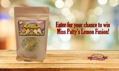 Enter your signature recipe to win Miss Patty's 8 oz Lemon Fusion! Visit www.facebook.com/misspattysspices for full contest information! Entries must be submitted to info@misspattysspices.com by 11:59 pm on Monday, November 30, 2015.