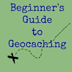 Beginner's Guide to Geocaching is featured on this week's Let's Get Real Link Party #41
