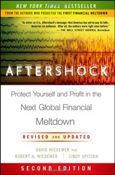 Aftershock: Protect Yourself and Profit in the Next Global Financial Meltdown by David Wiedemer,http://www.amazon.com/dp/0470918144/ref=cm_sw_r_pi_dp_7S3qsb1152CB9AXP