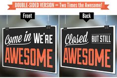 Double-Sided Open Closed Funny Retail Store Sign - Come In We're Awesome : Closed But Still Awesome - Authentic Original Corrugated Plastic