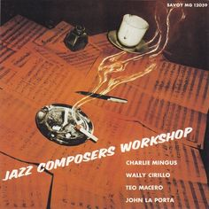 Charles Mingus   Jazz composers workshop