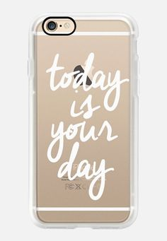 Casetify iPhone 7 Case and Other iPhone Covers - Today Is Your Day by I Love Printable | #Casetify