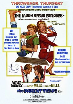 You voted and Disney's THE PARENT TRAP is the next #ELCAPTHROWBACK on Thursday, October 9, 2014 at 7:00PM! Doors will open at 5:30PM – RAFFLE WILL BEGIN AT 6:45PM.  For Tickets call 1-800-DISNEY6 or go to elcapitantickets.com!  #elcapitantheatre