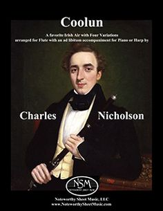 """Nicholson's consummate rendition of """"Coolun"""" works well for flute alone, Irish Flute, or flute & pedal harp, as well as for flute & piano."""