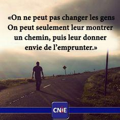 On ne peut pas changer les gens on peut seulement leur montrer un chemin, puis leur donner envie de l'emprunter @Cnie_Medical #quotesdaily