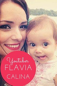 Youtuber: Flavia Calina