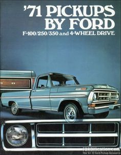 1971 Ford Truck F series pick up sales brochure 1979 Ford Truck, Ford Pickup Trucks, Car Ford, F100 Truck, Vintage Trucks, Old Trucks, Vintage Ads, Ford Lincoln Mercury, Bicicletas Raleigh