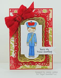 Jeanne Jachna: A Kept Life – Paper Sweeties January Release - Day 2 Prince Charming - 1/13/13.  (Paper Sweeties Stamps: Jake, You're My Prince Charming.  Dies:  Spellbinders--Nested Pennants, Resplendent Rectangles; Lifestyles--Nesting Frame 2).  NOTE: use Nutcracker SU die).
