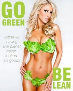 Want lean?? Go green!