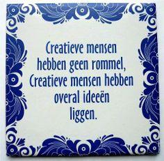Geniale mensen zijn zelden ordelijk, ordelijken zelden geniaal.' (Einstein)