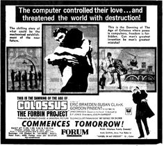 Movie advertisement, for the 1970 movie, COLOSSUS: THE FORBIN PROJECT.