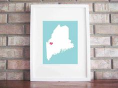 Customize Your Home Is Where The Heart Is - Maine 8x10. $25.00, via Etsy.