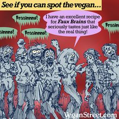 Did you spot the vegan zombie? Vegan Quotes, Vegan Humor, Art Memes, Vegan Beauty, Vegan Lifestyle, Vegan Dinners, Vegan Friendly, Haha, Vegan Recipes