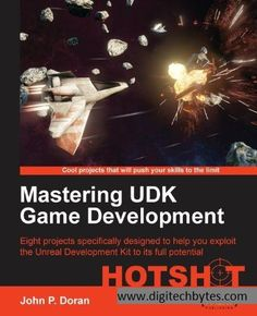 Buy Mastering UDK Game Development by John P. Doran and Read this Book on Kobo's Free Apps. Discover Kobo's Vast Collection of Ebooks and Audiobooks Today - Over 4 Million Titles! Computer Books, Computer Technology, Unity Game Development, Kit Games, Game Programming, Robotics Projects, Learning Games, Teaching, Ebooks