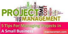 5 Tips for managing Projects in a Small Business