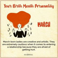Birth Month Personality, March Born, Dealing With Depression, Zodiac Signs, It Hurts, Things To Come, Relationship, Woman, Born In March