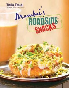 """Tarla Dalal. """"Mumbai's Roadside Snacks"""""""
