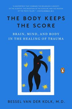 The Body Keeps the Score : Brain, Mind, and Body in the Healing of Trauma by. for Like the The Body Keeps the Score : Brain, Mind, and Body in the Healing of Trauma by. The Heat, This Man, Medical Student, Family Deal, High School, Med School, Case Histories, Survival, Thing 1