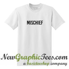 About Mischief T Shirt from newgraphictees.com This t-shirt is Made To Order, one by one printed so we can control the quality. We use newest DTG Technology