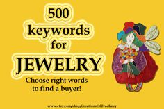 500 Jewelry keywords - Best keywords tags for your items Search optimization How to sell on Etsy Guide to selling tagging Tutorial seo by CreationsOfTrueFairy on Etsy