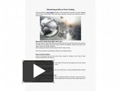 If you want to keep up with the successful companies and traders, you have to learn the terms used in the forex trading. http://www.powershow.com/view0/6d3b64-YzE0N/Maximizing_profits_on_Forex_Trading_powerpoint_ppt_presentation